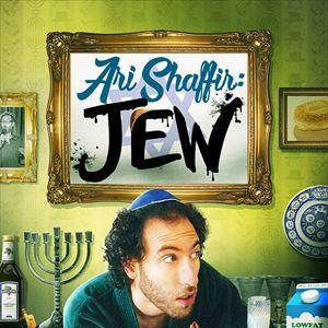 Ari Shaffir: The Wandering Jew