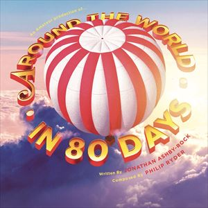 Around the World in 80 Days - Amateur Production