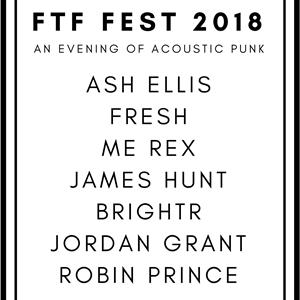 Ash Ellis Presents... FTF FEST 2018
