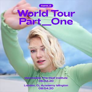 Astrid S: World Tour Part One