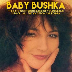 Baby Bushka - Kate Bush Tribute