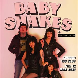 BABY SHAKES + The Speedways