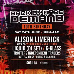 Back By Dope Demand - 10th Birthday