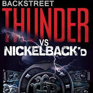 Backstreet Thunder Vs Nickelback'd