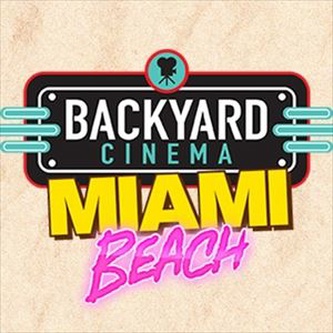 Backyard Cinema's Miami Beach: Dirty Dancing