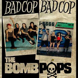 BAD COP / BAD COP - THE BOMBPOPS