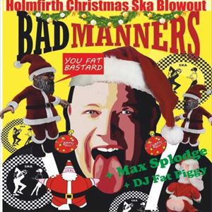 Bad Manners - Holmfirth Christmas Ska Blowout