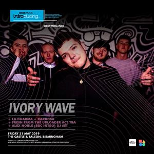 BBC INTRODUCING SHOWCASE FEAT. IVORY WAVE