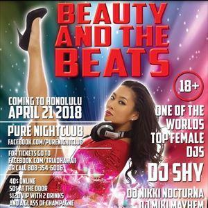 Beauty and Beats DJ SHY