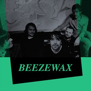 Beezewax + The Stayawakes + Camcorder