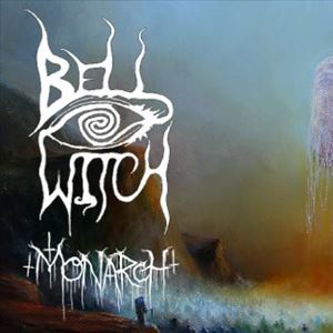 BELL WITCH + MONARCH! - GLASGOW