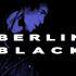BERLIN BLACK + DEAD EYES OPENED