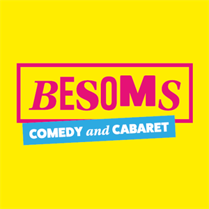 Besoms: Comedy and Cabaret