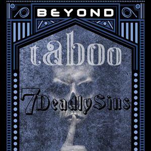 BEYOND TABOO 7 DEADLY SINS