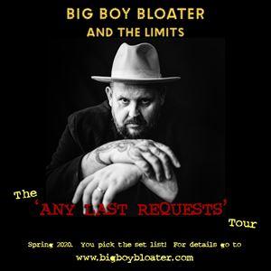 Big Boy Bloater & the LiMiTs + The Bitter Pills