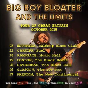 Big Boy Bloater and the LiMiTs PRESTON 2019