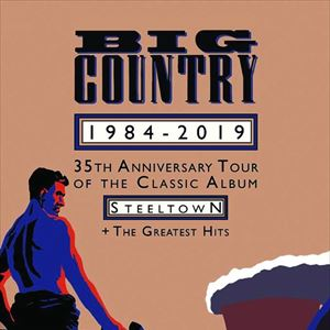 BIG COUNTRY - 35th Anniversary tour