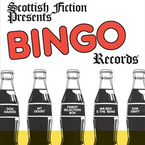 Bingo Records & Scottish Fiction showcase