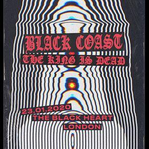 Black Coast + The King Is Dead