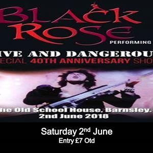 Black Rose - Live & Dangerous