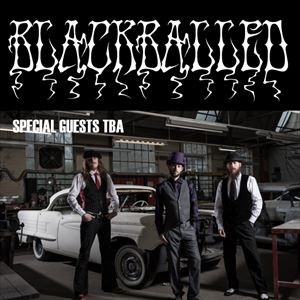Blackballed plus special guests