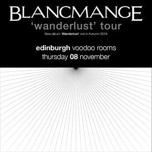 BLANCMANGE 'Wanderlust' Tour