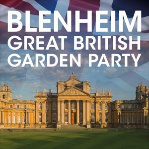 Blenheim - Great British Garden Party