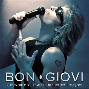 Bon Giovi - the worlds premier tribute to bon jovi