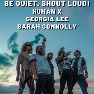 BQSL! / Human X / Georgia Lee  / Sarah Connolly