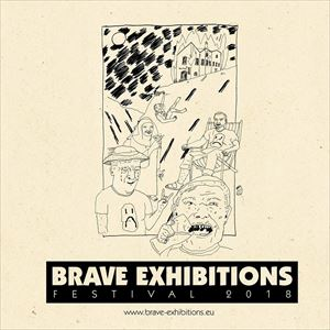 BRAVE EXHIBITIONS FESTIVAL (Weekend Ticket)