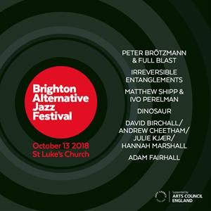 Brighton Alternative Jazz Festival 2018