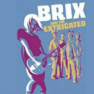 Brix & The Extricated