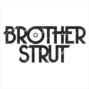 Brother Strut