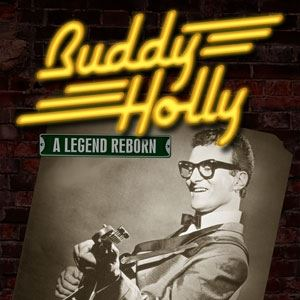 "Buddy Holly - A Legend Reborn + ""Roy Orbison"""