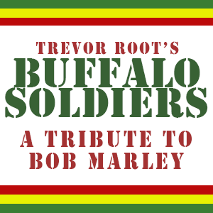 Buffalo Soldiers: A Tribute To Bob Marley
