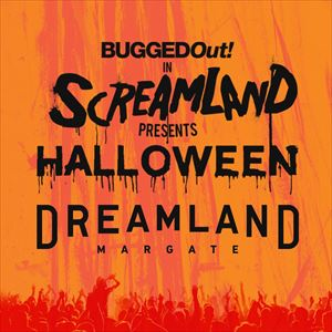 Bugged Out In Screamland Presents Halloween