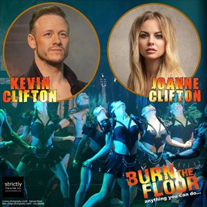 Burn the Floor with Kevin Clifton & Joanne Clifton