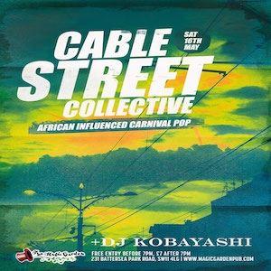 Cable Street Collective + DJ Kobayashi