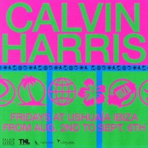 Calvin Harris - Closing Party
