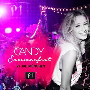 CANDY Sommerfest @ P1