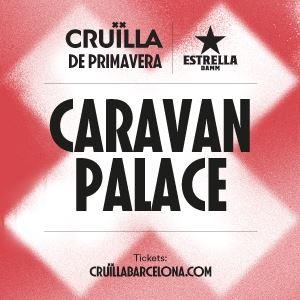 Caravan Palace (Cruïlla Tardor 2020)