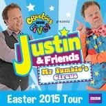 CBeebies Live! Presents Justin & Friends 2015