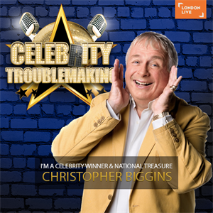 Meet Christopher Biggins - Celebrity Troublemaking
