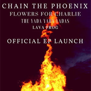 Chain The Phoenix & Special Guests