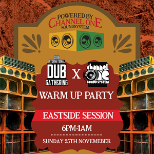 Channel One: Dub Gathering 2019 Warm Up Party