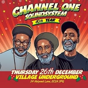 Channel One Soundsystem - Boxing Day Session