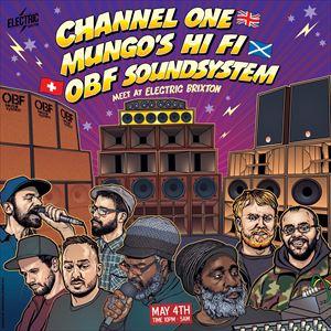 Channel One x Mungo's HiFi x OBF Soundsystem
