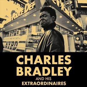 Charles Bradley & His Extraordinaires