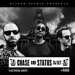 Chase & Status + MC Rage (DJ set)