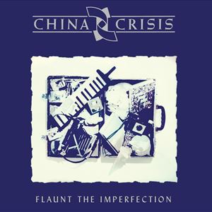 China Crisis - Flaunt The Imperfection Tour